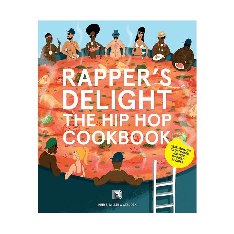 Rapper's Delight The Hip Hop Cookbook