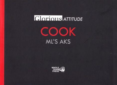 Glorious Attitude - Cook book