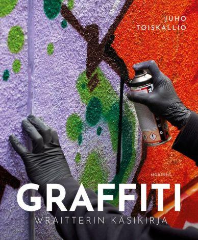 GRAFFITI – Wraitterin käsikirja