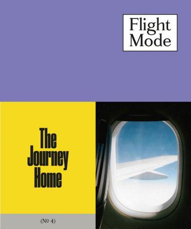 Flight Mode 4 The Journey Home