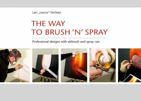 "Lars ""Laurus"" Oschatz - The way to brush ´n spray"